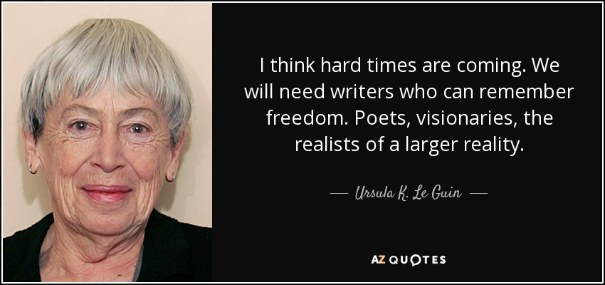 Ursula Le Guin quotation